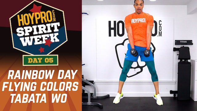Day 05 - Rainbow Day - 30 Minute Flying Colors Tabata Workout - Spirit Week #01