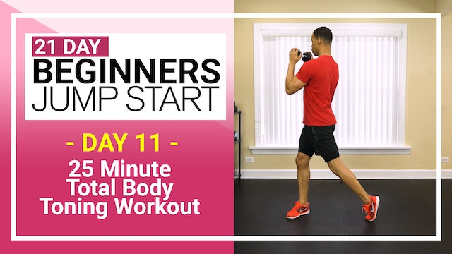 Day 11 - 25 Minute Total Body Beginners Toning Workout