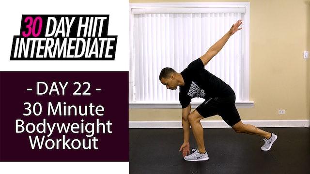 30 Minute Bodyweight Circuits HIIT Workout - Intermediate #22
