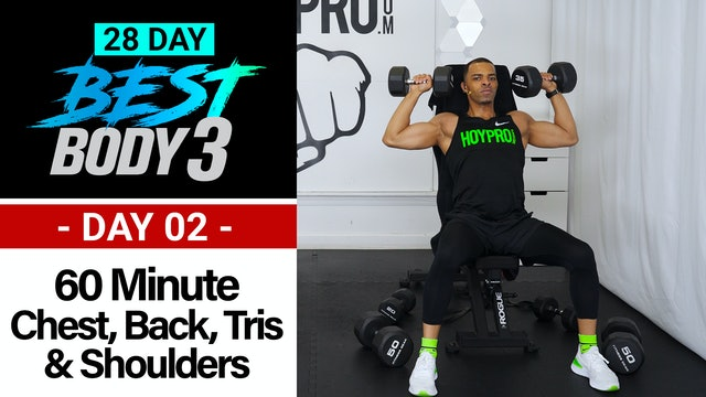 60 Minute Chest, Shoulders, Back & Tris Upper Body Workout - Best Body 3 #02