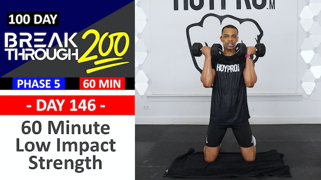 #146 - 60 Minute Low Impact Strength + Abs (Classic) - Breakthrough200