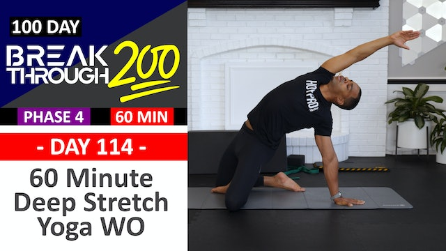 #114 - 60 Minute Deep Stretch Yoga & Recovery - Breakthrough200