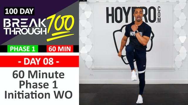 #08 - 60 Minute Phase 1 Initiation Workout + Abs - Breakthrough100