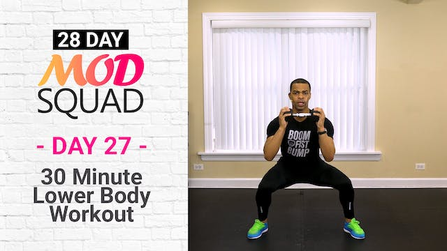 30 Minute Lower Body Workout - Mod Squad #27