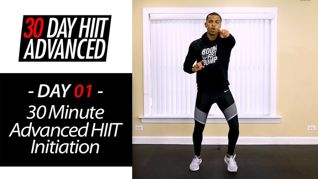 30 Minute Advanced HIIT Initiation Workout - Advanced #01