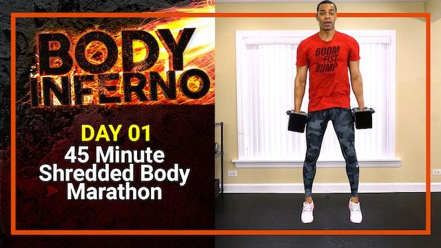 Inferno #01 - 45 Minute Shredded Body Marathon