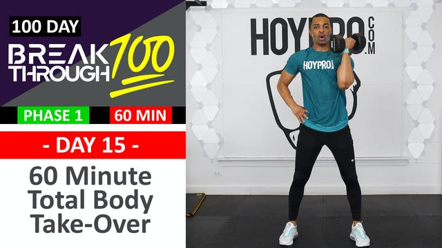 #15 - 60 Minute Total Body Take-Over + Abs - Breakthrough100