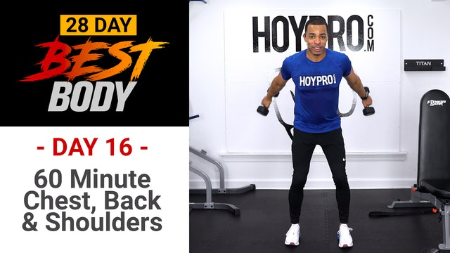 60 Minute Chest, Shoulders, Back & Tris - Best Body #16