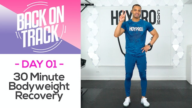 30 Minute Full Body Bodyweight Recovery - Back on Track #01