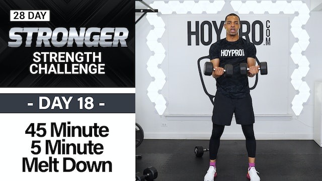 45 Minute 5 Min Melt Down - Non-Stop Strength Complexes - STRONGER #18