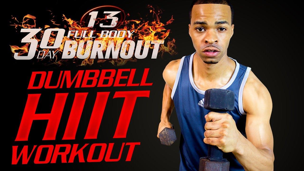 FBB1 #13 - 30 Minute Light Dumbbell Full Body HIIT Workout