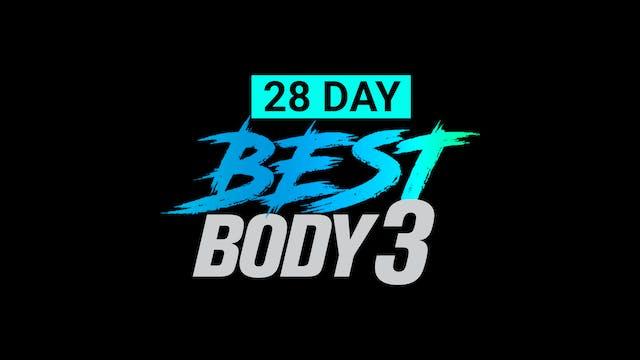 Best Body 3 - 28 Day 60/30 Min EXTREME Challenge