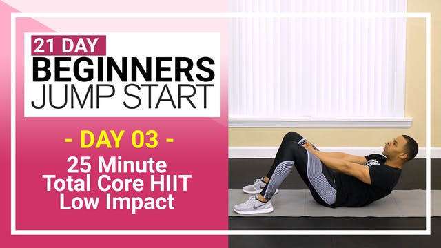 Day 03 - 25 Minute Low Impact Core HIIT for Beginners