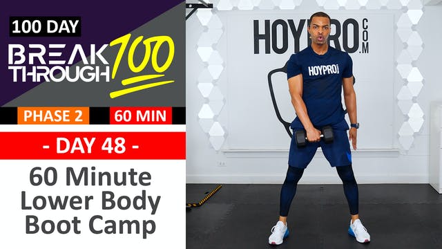#48 - 60 Minute Lower Body Boot Camp - Breakthrough100