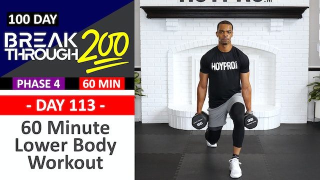 #113 - 60 Minute Advanced Lower Body Workout - Breakthrough200