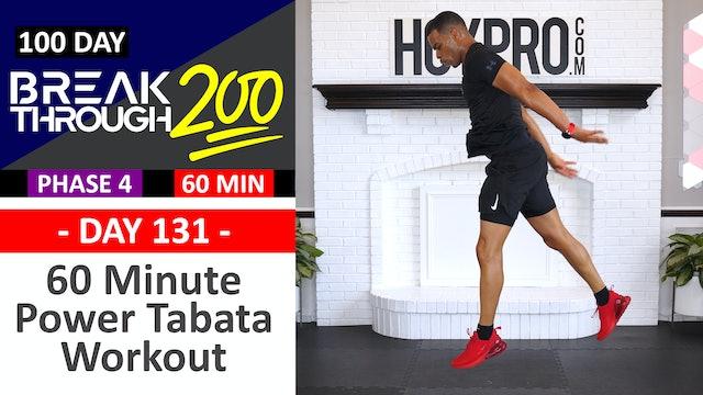 #131 - 60 Minute Power Tabata Hybrid Workout - Breakthrough200