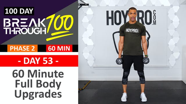#53 - 60 Minute Full Body ABAB Strength Upgrades - Breakthrough100