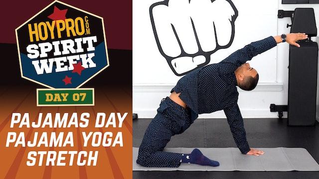Day 07 - Pajamas Day - 30 Minute Pajama Stretch Yoga - Spirit Week #01