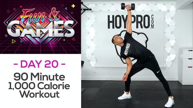 90 Min 1,000 Calorie SWEAT FEST Workout - Fun & Games #20