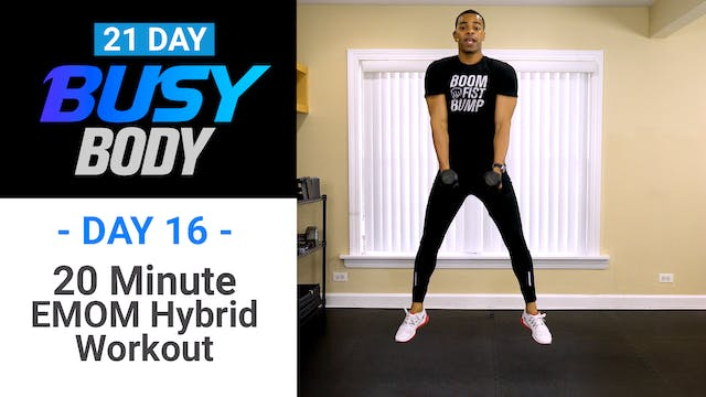 20 Minute EMOM Hybrid HIIT Workout - Busy Body #16
