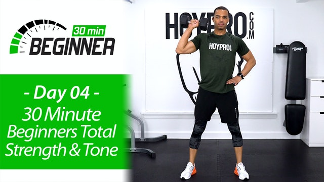 30 Minute Total Body Beginners Strength & Tone - Beginners 30 #04