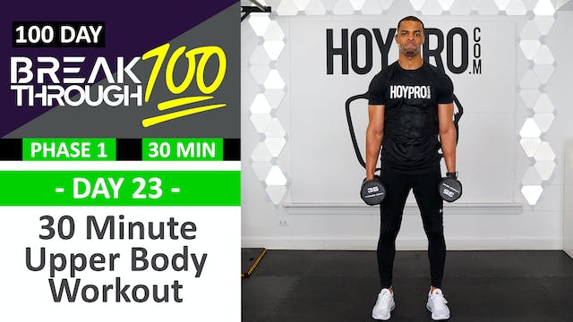 #23 - 30 Minute No Repeat Upper Body ...