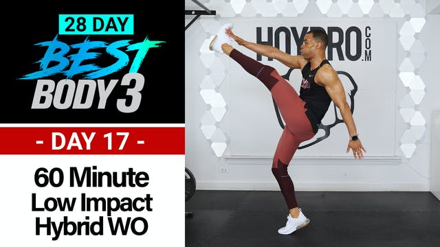 60 Minute Low Impact Hybrid HIIT Workout + Abs - Best Body 3 #17