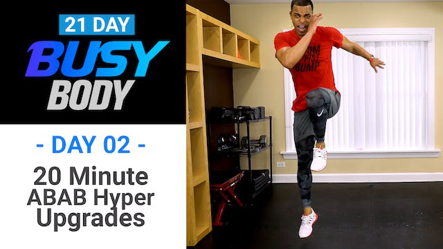 20 Minute ABAB Hyper HIIT Upgrades - Busy Body #02