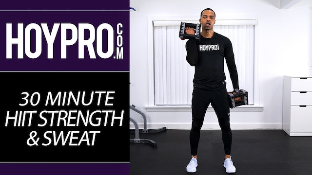 30 Minute HIIT Strength & SWEAT Workout
