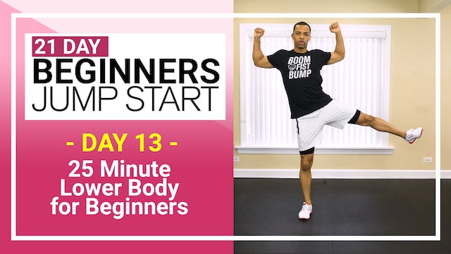 Day 13 - 25 Minute Lower Body Strength for Beginners