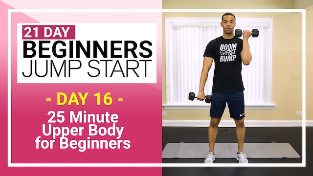 Day 16 - 25 Minute Beginners Arms