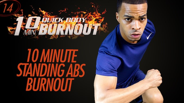 014 - 10 Minute Fat Burning Cardio Abs Standing Six-Pack Workout