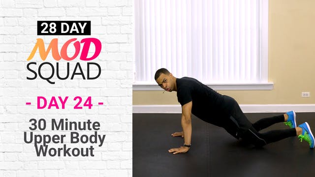 30 Minute Upper Body Workout - Mod Squad #24