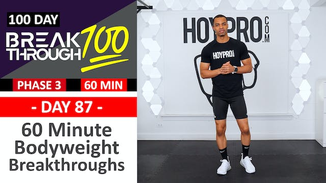 #87 - 60 Minute Bodyweight Breakthroughs - Breakthrough100