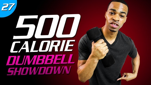 27 - 35 Minute Dumbbell Tabata Showdown   500 Calorie HIIT MAX Day 27
