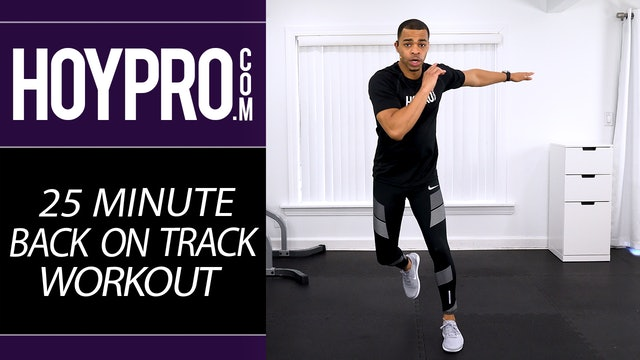 4badce8d0821d 25 Minute Back on Track Workout - How To Get Back Into Shape After a Hiatus