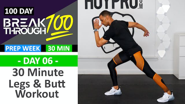 #06 - 30 Minute Legs & Butt Workout -...