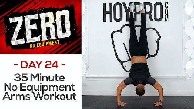 35 Minute No Equipment Upper Body Workout - ZERO #24