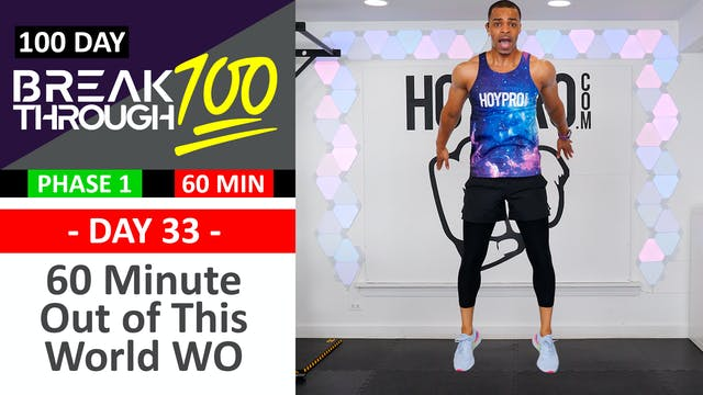 #33 - 60 Minute Out of This World - Space Themed Workout - Breakthrough100