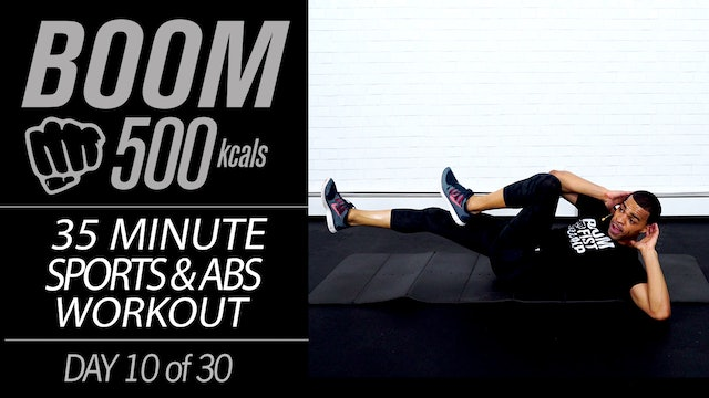 BOOM #10 - 35 Minute Sports Themed HIIT + Abs Workout