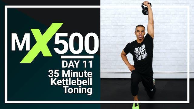 MX500 #11 - 35 Minute Kettlebell Toning