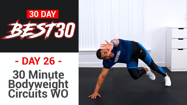 30 Minute Bodyweight Circuit CRUSHER!!! - Best30 #26