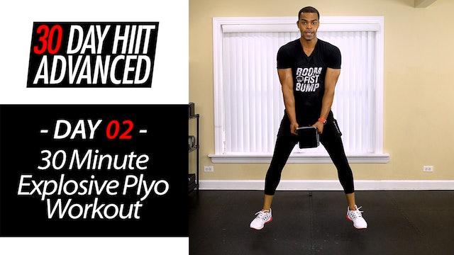 30 Minute Explosive Plyo Full Body Hybrid Tone Workout - Advanced #02