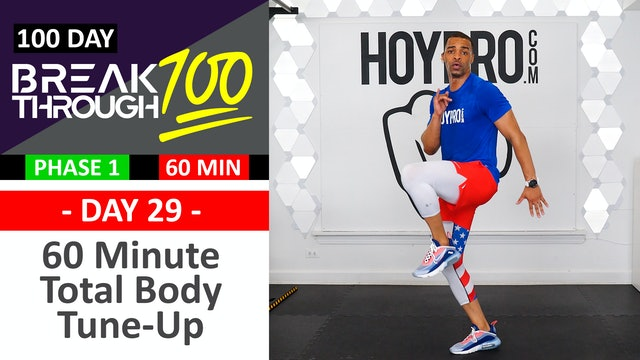 #29 - 60 Minute Total Body Tune-Up Workout - Breakthrough100