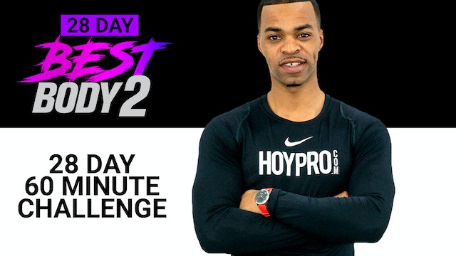 28 Day Best Body 2 - 60 Minutes Per Day Challenge