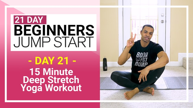 Day 21 - 15 Minute Total Body Beginners Deep Stretch