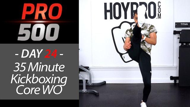 35 Minute Kickboxing Core Circuits Workout - PRO 500 #24