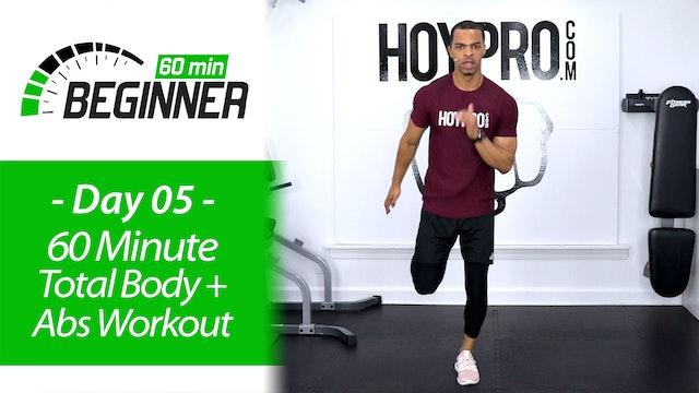 60 Minute Beginners Total Body HIIT, Strength & Abs - Beginners 60 #05