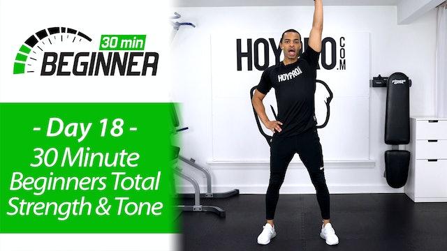 30 Minute Total Body Beginners Strength & Tone - Beginners 30 #18