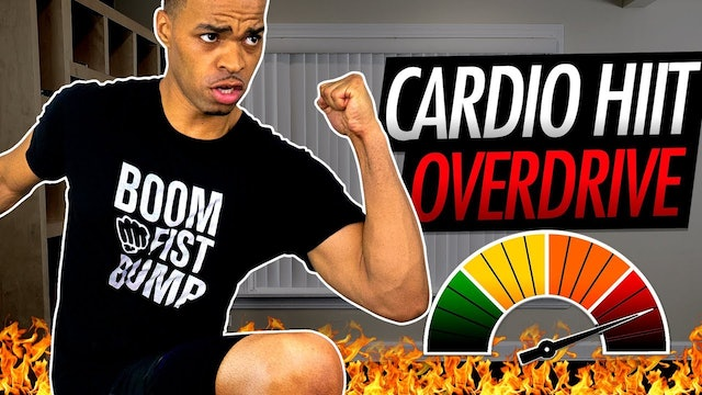008 - 30 Minute Cardio HIIT OVERDRIVE Workout